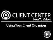 Using Your Client Organizer